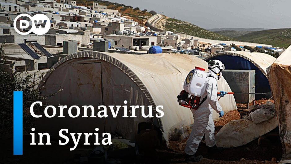 Coronavirus in Syria: How to deal with Covid-19 in a war zone? | DW News
